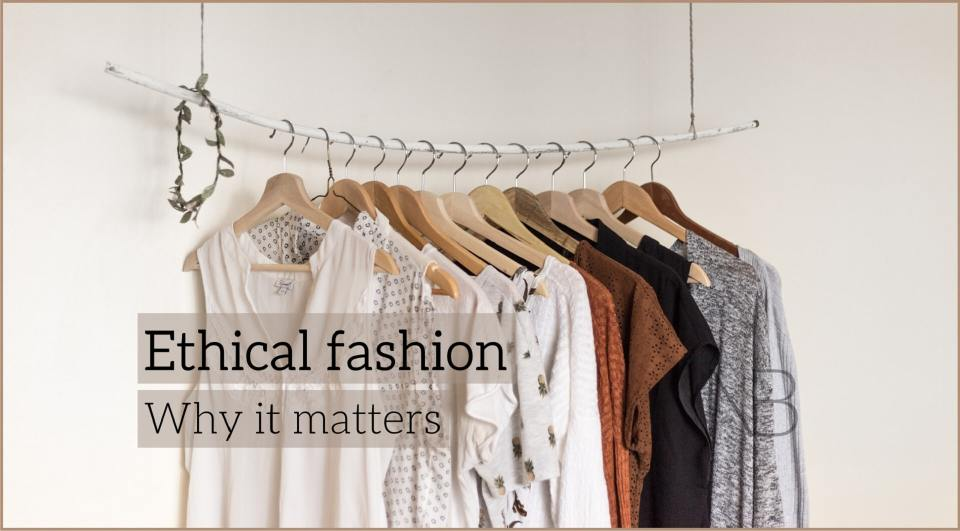 What does ethical fashion mean and why it matters - Neutrino Burst!